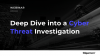 Deep Dive into a Cyber Threat Investigation with Gigamon ThreatINSIGHT
