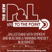 The New P&L TO THE POINT on Listening with Empathy & Building a Winning Mindset
