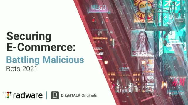 Securing E-Commerce: Battling Malicious Bots 2021