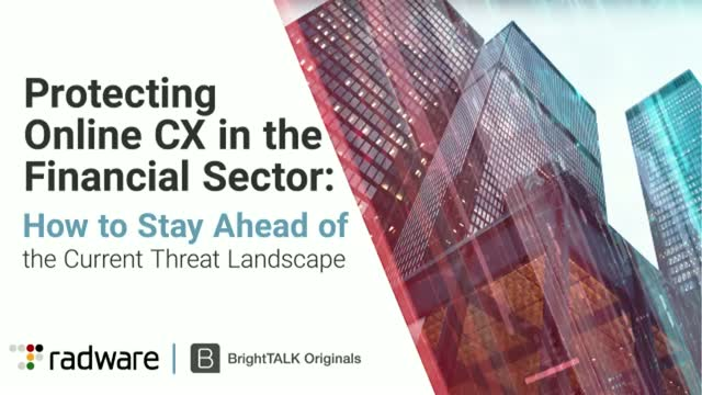 Protecting Online CX in the Financial Sector: Stay Ahead of the Current Threats