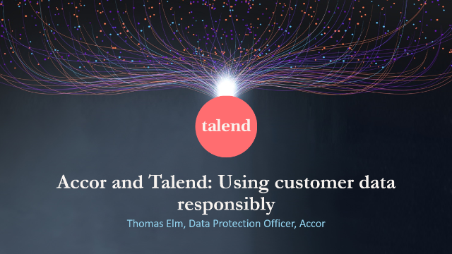 Accor and Talend - Using data to create memorable guest experiences