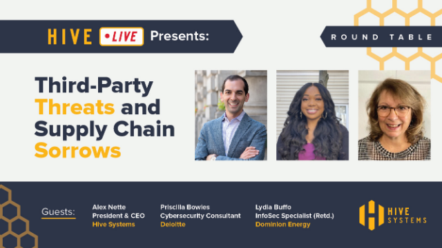 Round Table: Third-Party Threats and Supply Chain Sorrows