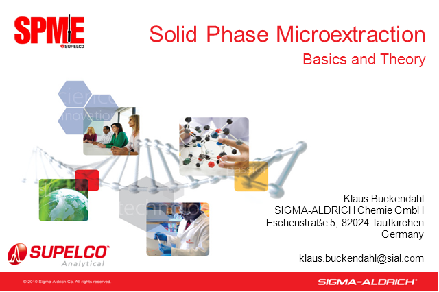 Introduction to SPME (Solid Phase MicroExtraction)