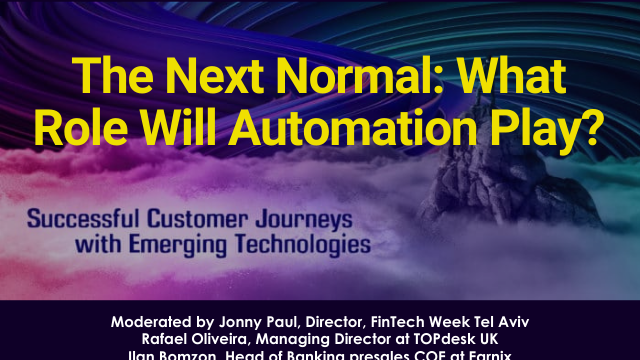 Panel Session - The Next Normal: What Role Will Automation Play?