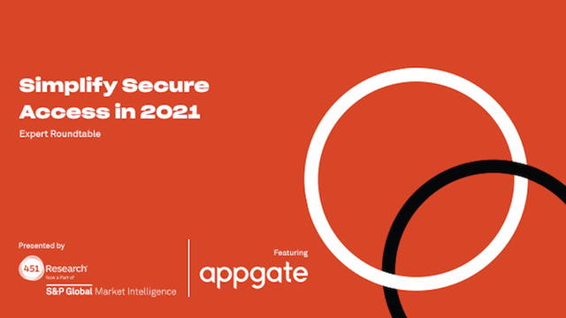 Simplify Secure Access in 2021 – Expert Roundtable