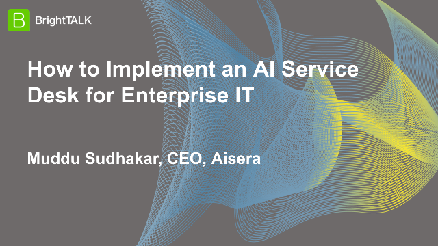 How to Implement an AI Service Desk for Enterprise IT