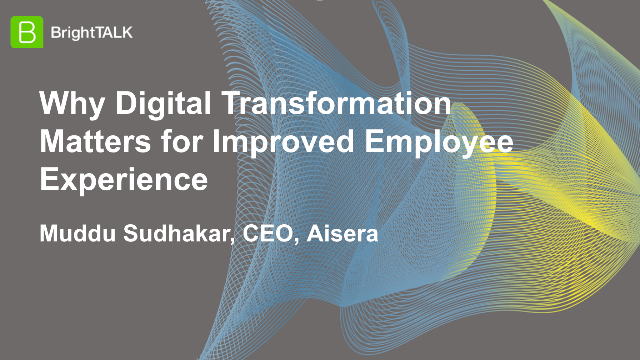Why Digital Transformation Matters for Improved Employee Experience