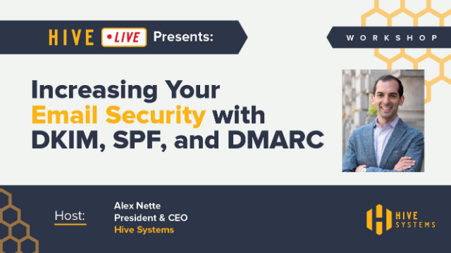 Workshop: Increasing Your Email Security with DKIM, SPF, and DMARC