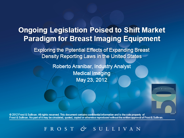 Ongoing Legislation Poised to Shift Market Paradigm for Breast Imaging Equipment