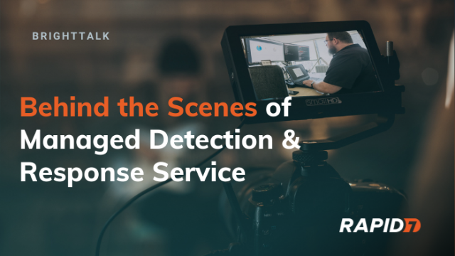Behind the Scenes of Managed Detection & Response Service
