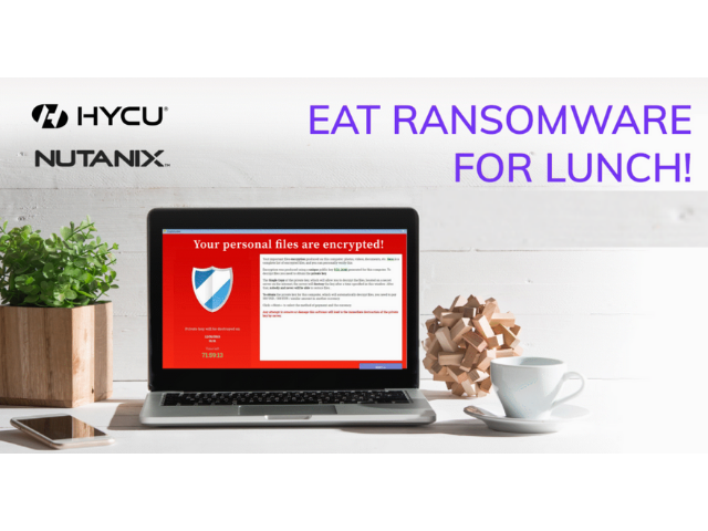 EAT RANSOMWARE FOR LUNCH