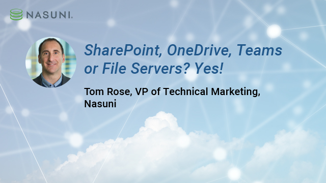 SharePoint, OneDrive, Teams, or File Servers? Yes!