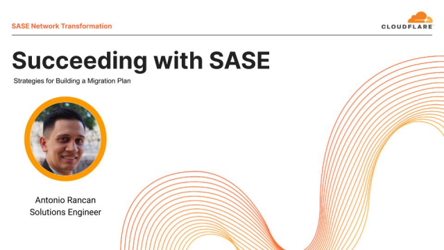 Succeeding With Secure Access Service Edge (SASE)