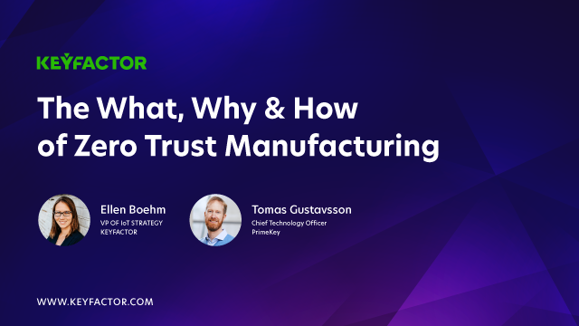 Zero Trust Manufacturing: An Approach to IoT Device Security