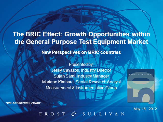 The BRIC Effect: Growth Opportunities in the General Purpose Test Equipment Mark