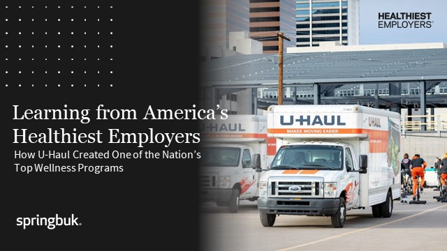 How U-Haul Created One of the Nation's Top Wellness Programs