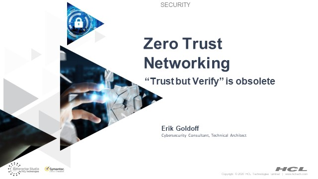 """Trust but Verify"" is Obsolete: Zero Trust Networking"