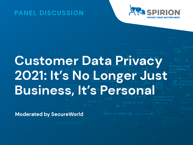 Customer Data Privacy 2021: It's No Longer Just Business, It's Personal