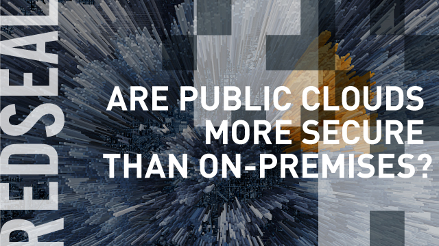 Are Public Clouds More Secure Than On-Premises?