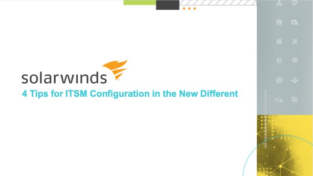 4 Tips for ITSM Configuration in the New Different