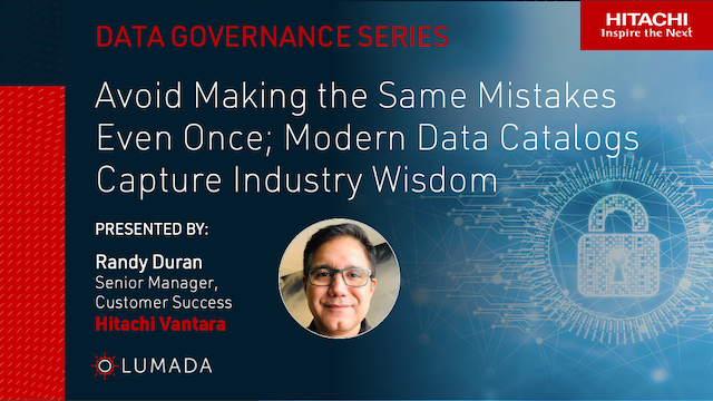 Avoid Making the Same Mistakes; Modern Data Catalogs Capture Industry Wisdom