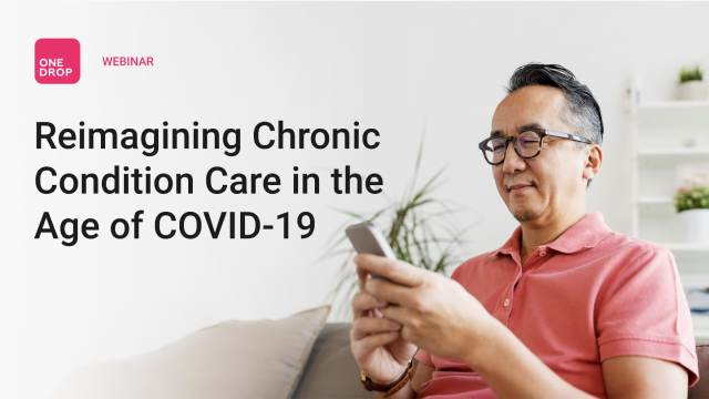 Reimagining Chronic Condition Care in the Age of COVID-19