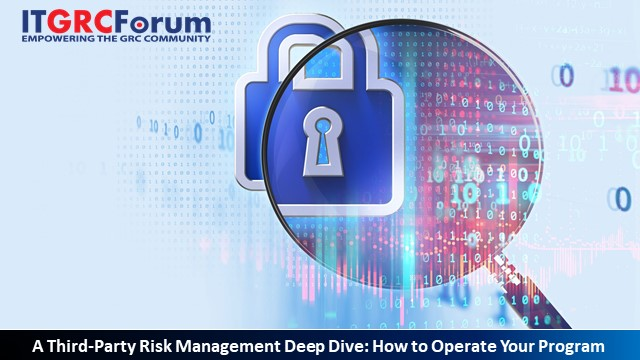 [*CPE] Third-Party Risk Deep-Dive: How to Operate Your Program