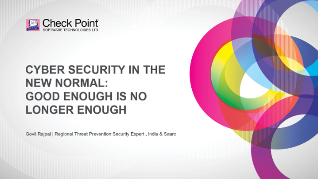 Cybersecurity In The New Normal: Good Enough Is No Longer Enough