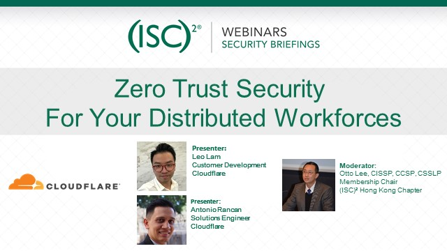Zero Trust Security For Your Distributed Workforces (以粵語進行)