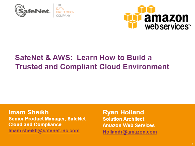 SafeNet & AWS:  Learn How to Build a Trusted and Compliant Cloud Environment
