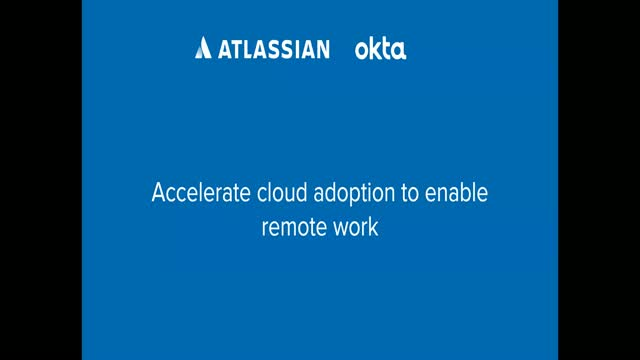 Accelerate Cloud Adoption to Enable Remote Work