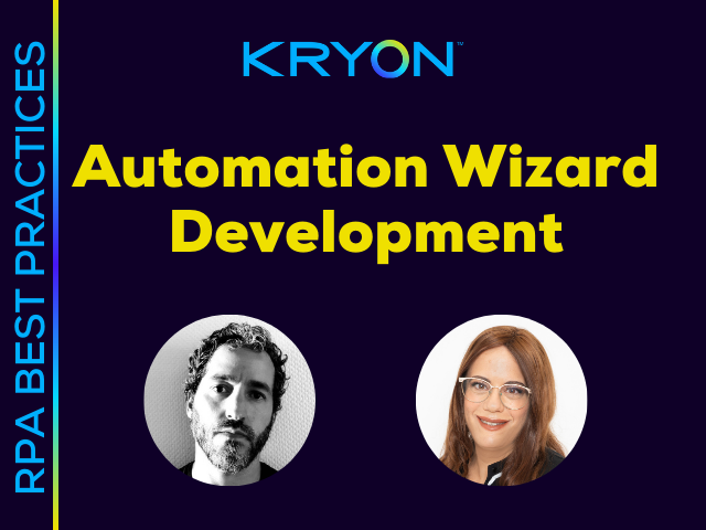 RPA Best Practices: Automation Wizard Development