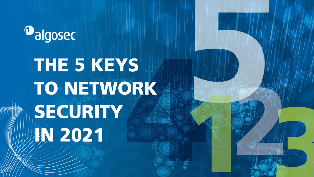 The 5 Keys to Network Security in 2021