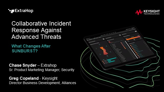 Incident Response Against Advanced Threats: What Changes After SUNBURST?