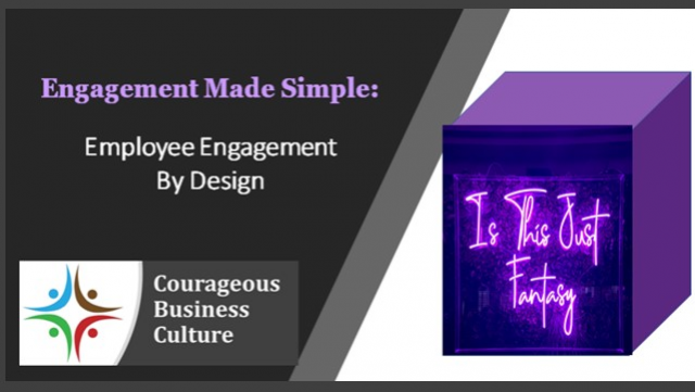 Engagement Made Simple: Employee Engagement by Design