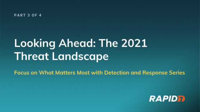 [APAC] Series: Looking Ahead: The 2021 Threat Landscape