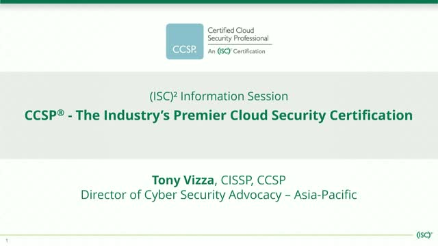(ISC)² Info Session: CCSP – The Industry's Premier Cloud Security Certification