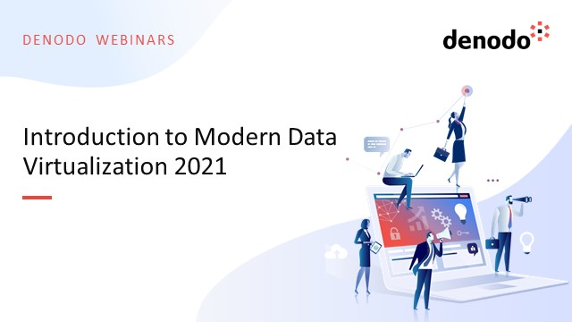 Introduction to Modern Data Virtualization