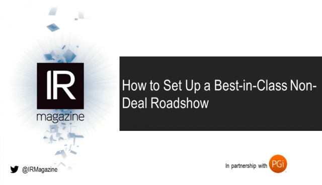 How to Set Up a Best-in-Class Non-Deal Roadshow (presented by PGi & IR Magazine)