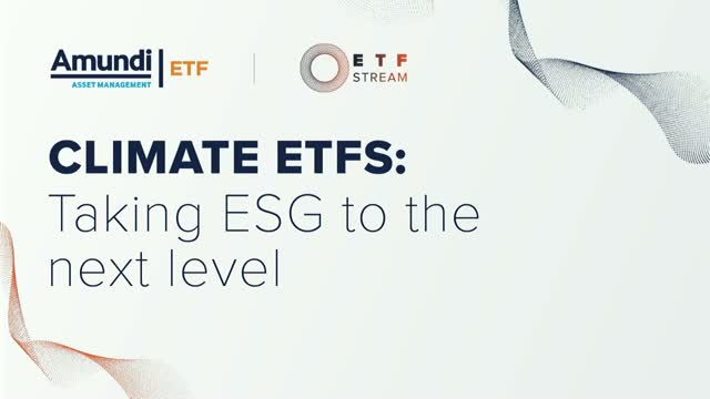 Climate ETFs: Taking ESG to the next level