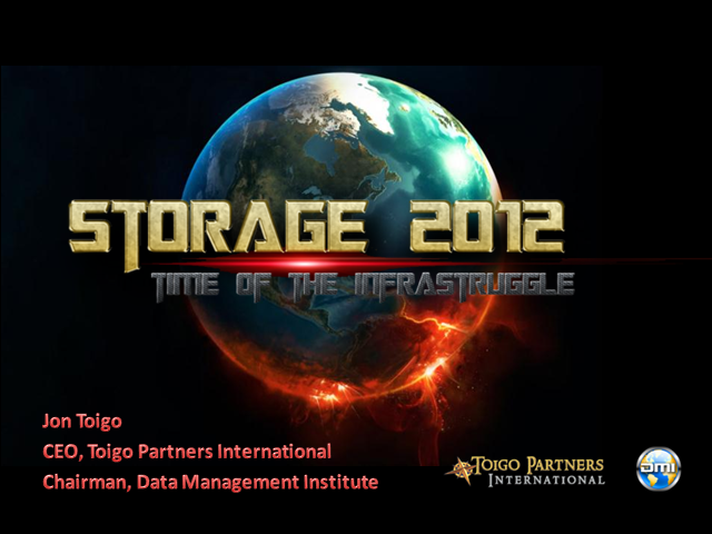 Storage 2012: In the Time of the Infrastruggle