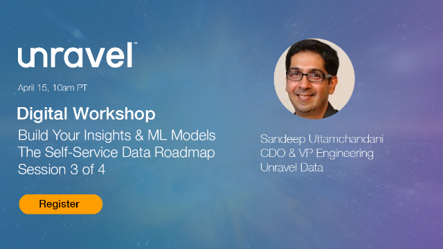 Build Your Insights & ML Models - The Self-Service Data Roadmap, Session 3 of 4