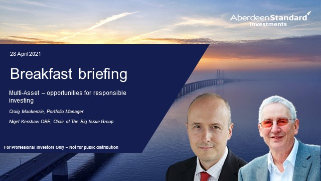Breakfast briefing: Multi-Asset - opportunities for responsible investing