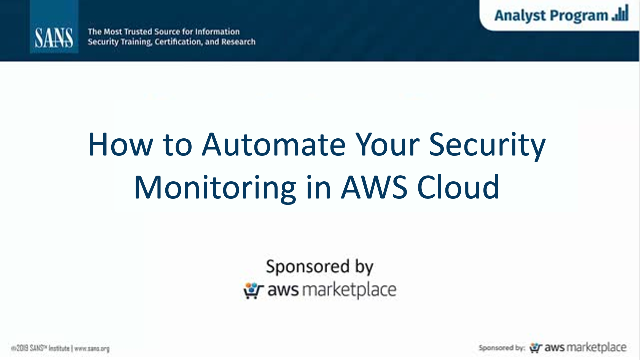 How to Automate Your Security Monitoring in AWS Cloud