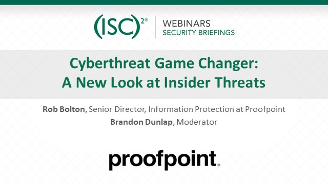 Cyberthreat Game Changer: A New Look at Insider Threats