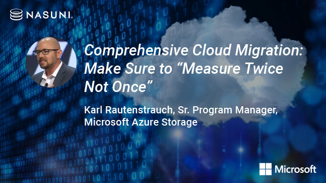 "Comprehensive Cloud Migration: Make Sure to ""Measure Twice Not Once"""