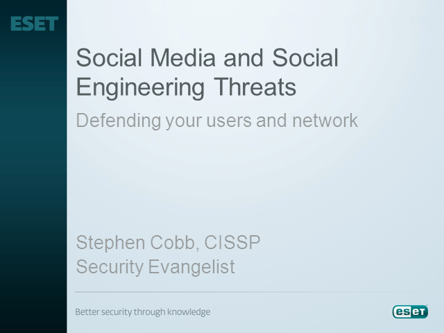 Social Media and Social Engineering Threats: Defending Your Users and Network