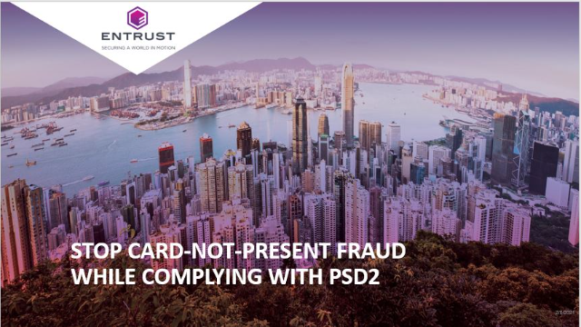 Stop Card-Not-Present Fraud while Complying with PSD2