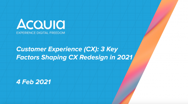 Customer Experience (CX): 3 Key Factors Shaping CX Redesign in 2021