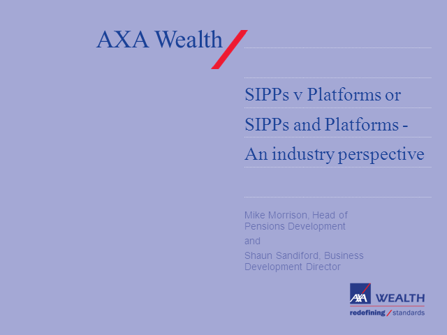 SIPPs v Platforms or SIPPs and Platforms: A Retirement Planning Solution